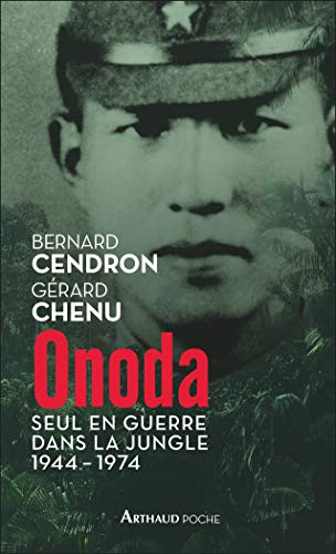9782081485310: Onoda : Seul en guerre dans la jungle 1941 – 1974