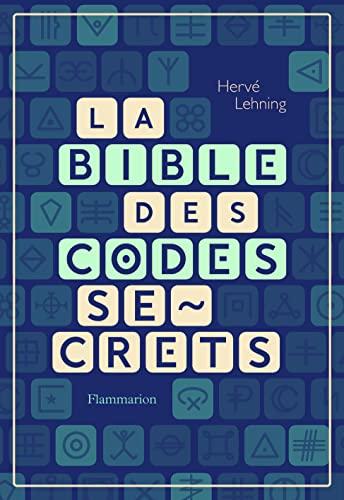 9782081490017: La bible des codes secrets