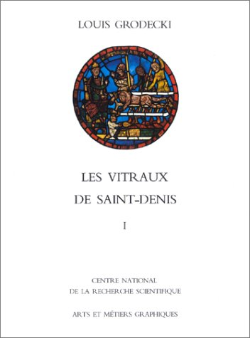 Les vitraux de saint-denis t1 (French Edition)