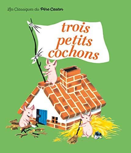 9782081600225: Les Trois Petits Cochons (French Edition)