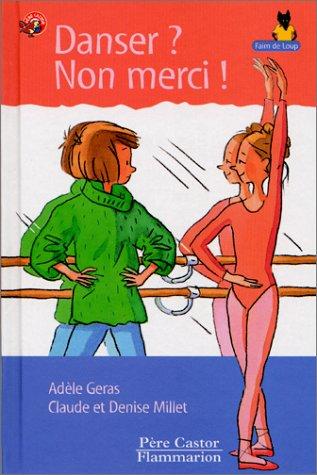 9782081600898: Les Trois Loups: Danser? Non Merci! (French Edition)