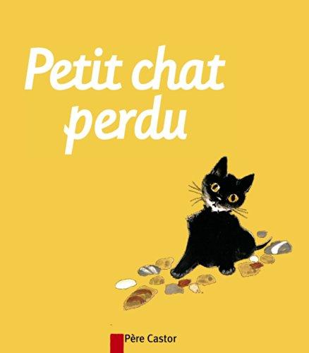 9782081600966: Petit chat perdu