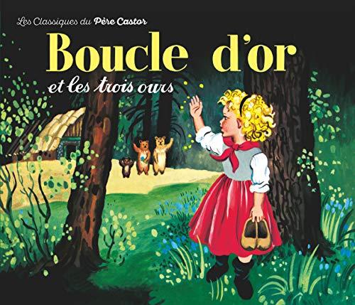 9782081601017: Boucle D'or ET Les Trois Ours (French Edition)