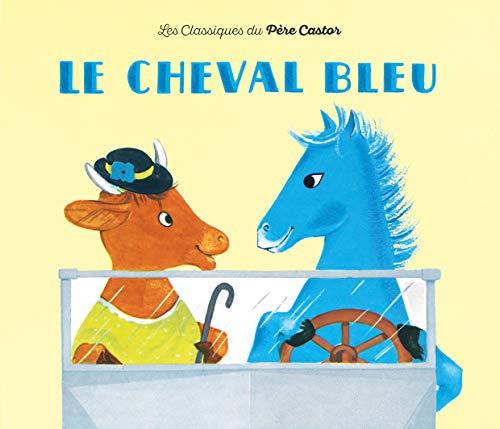9782081601055: Le Cheval bleu