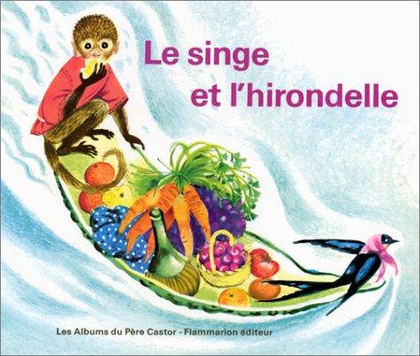 9782081601147: Le Singe et l'Hirondelle