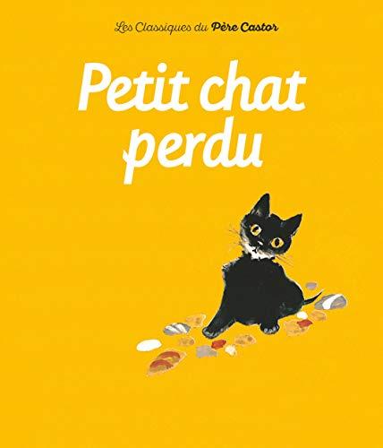 9782081601239: Petit chat perdu
