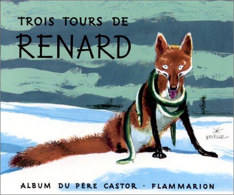 9782081602298: TROIS TOURS DE RENARD (Secondes Lectures)