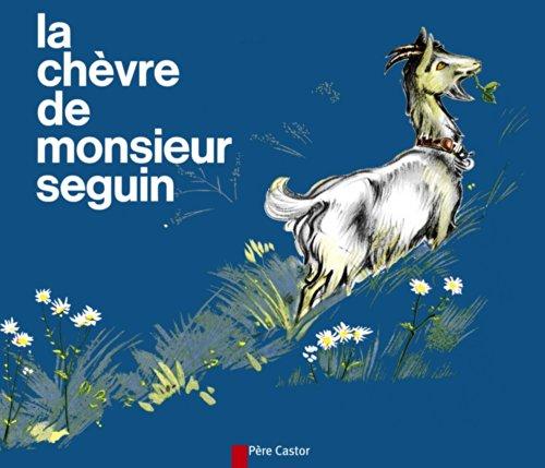 9782081602373: La Chèvre de Monsieur Seguin