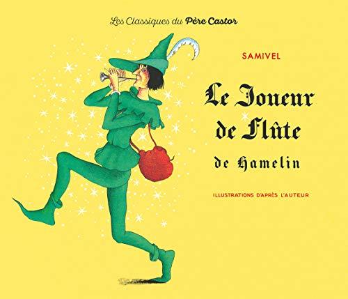 Le Joueur De Flute De Hamelin: Samivel