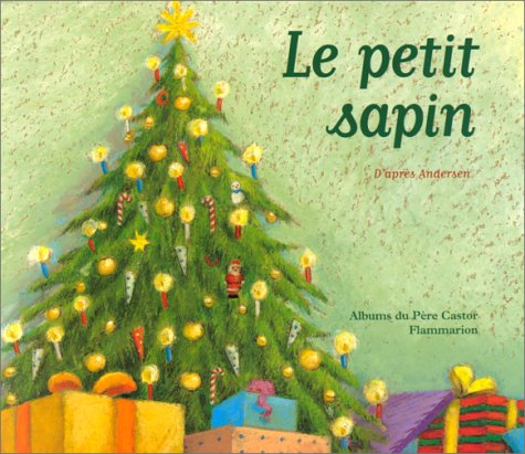 9782081602724: Le Petit Sapin (French Edition)
