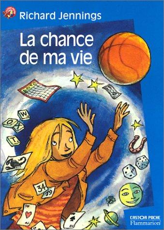 9782081602861: La Chance de ma vie