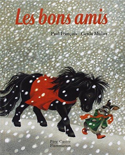 9782081603264: Les bons amis (Père castor)