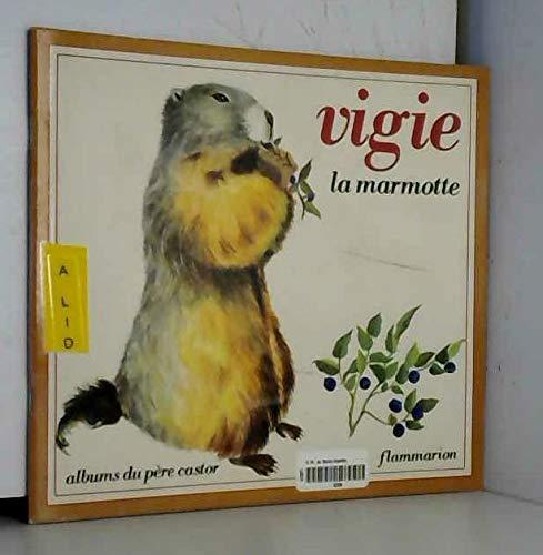 9782081603646: Vigie la marmotte