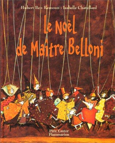 9782081604070: Le Noël de maître Belloni