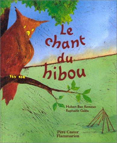 9782081604445: Le chant du hibou
