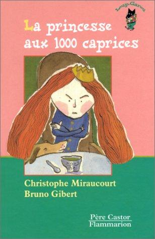 9782081605497: Les Trois Loups: LA Princesse Aux 1000 Caprices (French Edition)