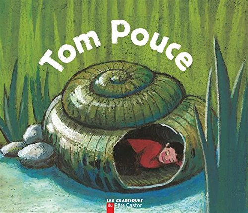 9782081605688: Tom Pouce (French Edition)