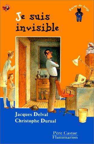 9782081606043: Je suis invisible !