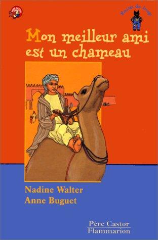 9782081606234: Mon meilleur ami est un chameau