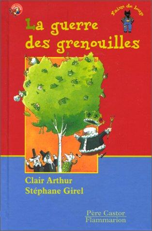 9782081606296: La Guerre des grenouilles