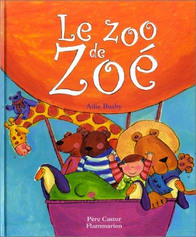 9782081606579: Le Zoo de Zoé
