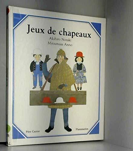 9782081607286: JEUX DE CHAPEAUX