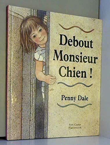9782081607873: Debout monsieur Chien