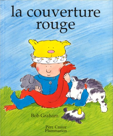 9782081608399: La Couverture Rouge = The Red Woollen Blanket (French Edition)