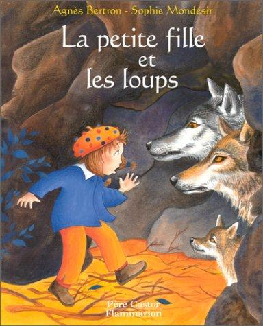 9782081609181: La petite fille et les loups