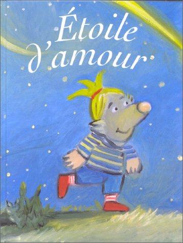9782081609679: Étoile d'amour