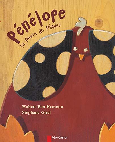 Les P'Tits Albums Du Pere Castor: Penelope LA Poule De Paques (French Edition): Hubert Ben ...