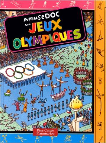 Amusedoc aux Jeux Olympiques: Petit, Jeanne, Pouyet,