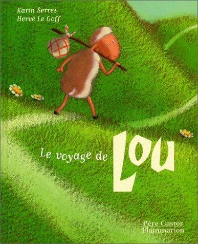 9782081610262: Le Voyage de Lou