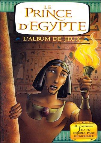 Le Prince d'Egypte. L'album de jeux: n/a