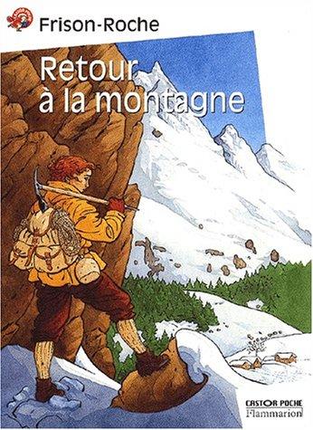 9782081612464: Retour a la montagne (French Edition)
