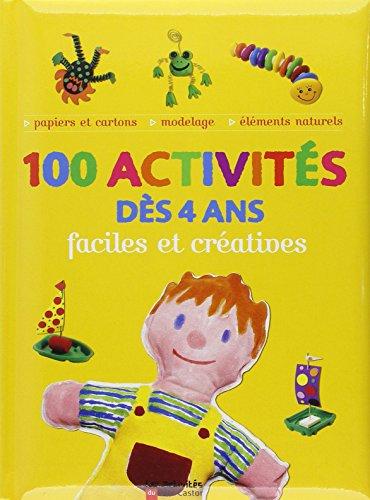 9782081612839: 100 activités dès 4 ans : Faciles et Créatives