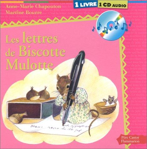 9782081612976: Les Lettres de Biscotte Mulotte (1 livre + 1 CD audio)