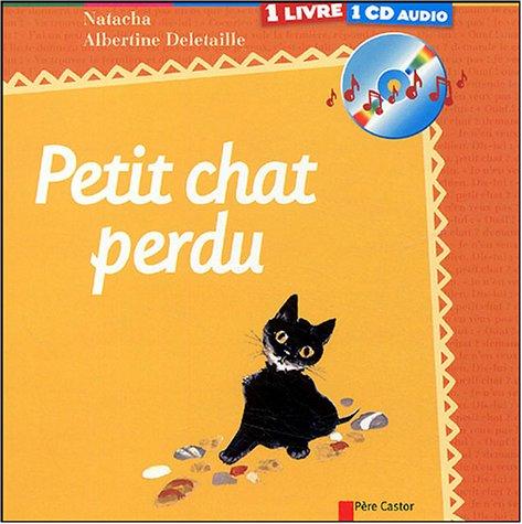 9782081612983: Le petit chat perdu (1CD audio)