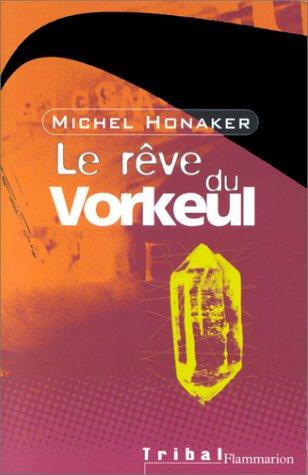 9782081613317: Le Rêve du Vorkeul