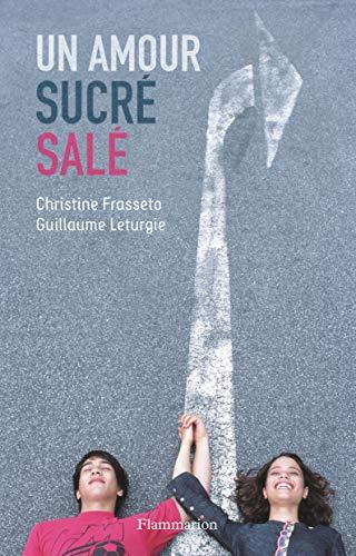 9782081613485: Un amour sucr�-sal�
