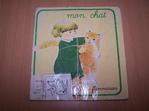 9782081615465: Mon Chat - Martine Bourre