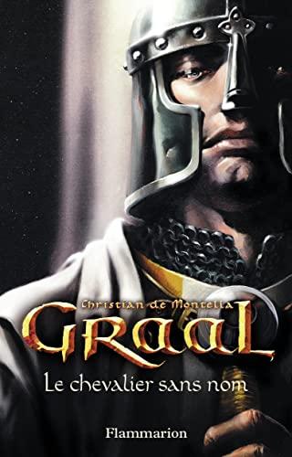 9782081616134: Graal - le chevalier sans nom (Grands Formats)