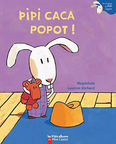 Les P'Tits Albums Du Pere Castor: Pipi: Magdalena, Richard, Laurent