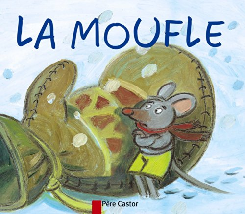 9782081616592: Les mini Castor: La moufle