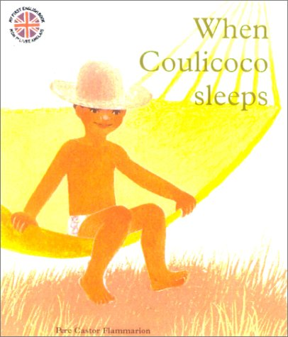 9782081616646: When Coulicoco Sleeps (French Edition)