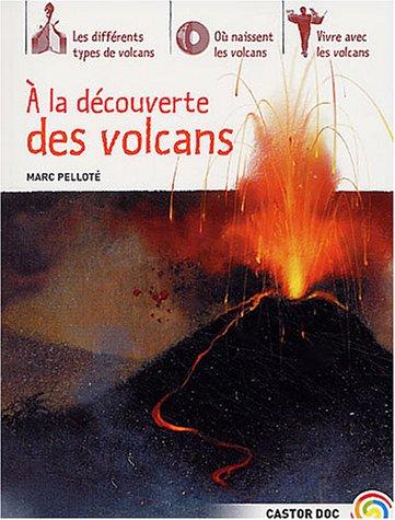 9782081616820: A la découverte des volcans