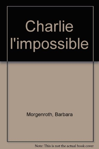 9782081617452: Charlie l'impossible