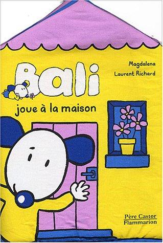BALI JOUE À LA MAISON (LIVRE-BAIN): MAGDALENA