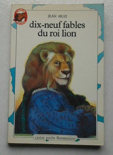 9782081617995: Dix-neuf fables du roi lion