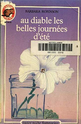 Au diable les belles journees d'ete (9782081618039) by Robinson Barbara
